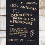 Concertos ERRO CRASSO #04: Luís Antero – Concerto Para Olhos Vendados