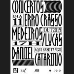 Concertos ERRO CRASSO #17: MEDEIROS/LUCAS + Daniel Catarino