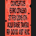 Concertos ERRO CRASSO #26: Galgo + Qer Dier