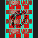 Concertos ERRO CRASSO #34: Rodrigo Amado Motion Trio