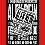 Concertos ERRO CRASSO #42: II Aniversário Concertos Erro Crasso c/ Alek Rein + Filipe Sambado + ( Os Cobra! ) dj set